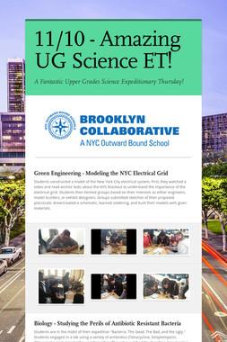 11/10 - Amazing UG Science ET!