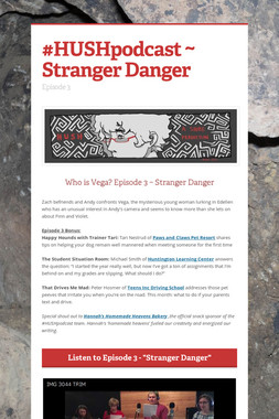 #HUSHpodcast ~ Stranger Danger