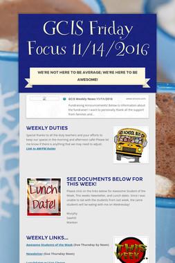 GCIS Friday Focus 11/14/2016