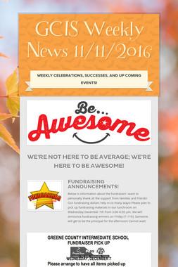 GCIS Weekly News 11/11/2016