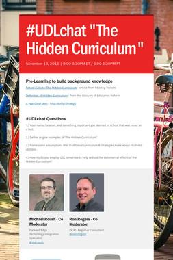 "#UDLchat  ""The Hidden Curriculum"""