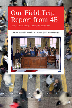 Our Field Trip Report from 4B