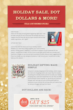 Holiday Sale, Dot Dollars & More!