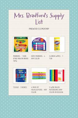 Mrs. Bradford's  Supply List