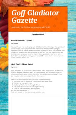 Goff Gladiator Gazette