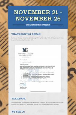 November 21 - November 25
