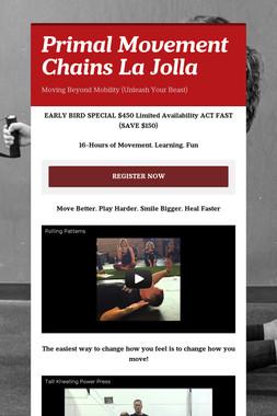 Primal Movement Chains La Jolla