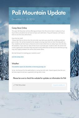 Pali Mountain Update