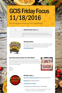 GCIS Friday Focus 11/18/2016