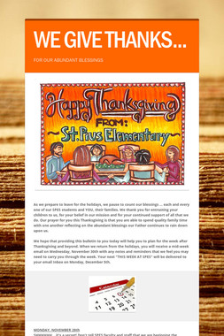 WE GIVE THANKS...