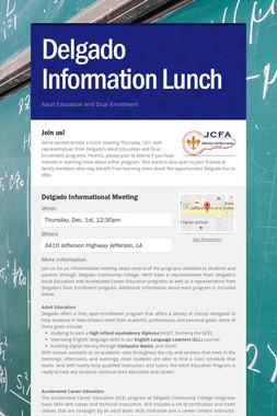 Delgado Information Lunch