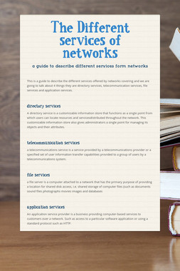 The Different services of networks