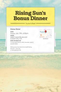 Rising Sun's Bonus Dinner