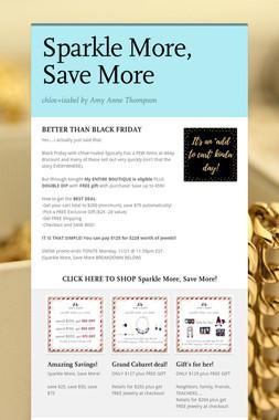 Sparkle More, Save More