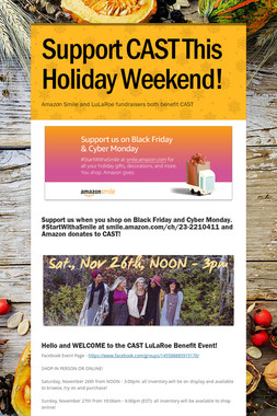 Support CAST This Holiday Weekend!