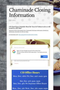 Chaminade Closing Information