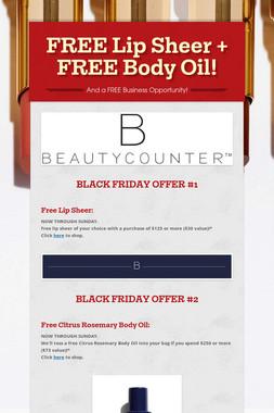 FREE Lip Sheer + FREE Body Oil!