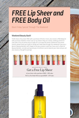FREE Lip Sheer and FREE Body Oil