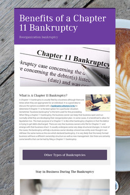 Benefits of a Chapter 11 Bankruptcy
