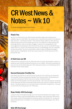 CR West News & Notes ~ Wk 10