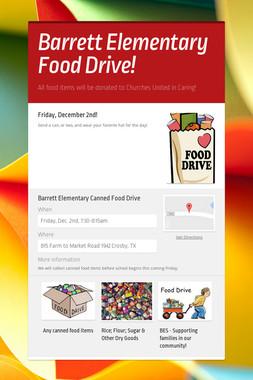 Barrett Elementary Food Drive!