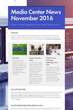 Media Center News November 2016
