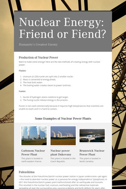 Nuclear Energy: Friend or Fiend?