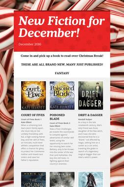 New Fiction for December!