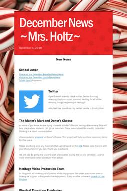 December News  ~Mrs. Holtz~