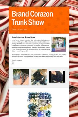 Brand Corazon Trunk Show