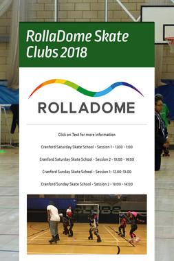 RollaDome Skate Clubs 2018