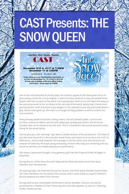 CAST Presents:  THE SNOW QUEEN