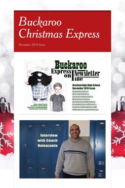 Buckaroo Christmas Express