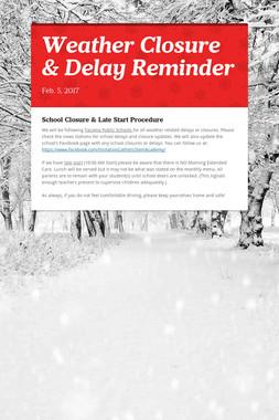 Weather Closure & Delay Reminder
