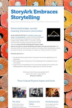 StoryArk Embraces Storytelling