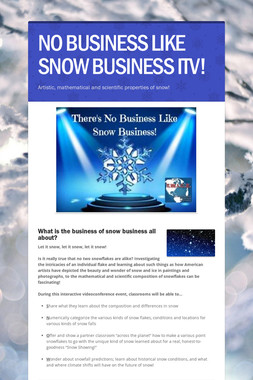 NO BUSINESS LIKE SNOW BUSINESS ITV!