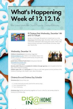 What's Happening  Week of 12.12.16