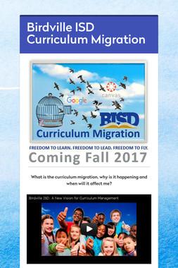 Birdville ISD Curriculum Migration