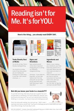 Reading isn't for Me. It's for YOU.