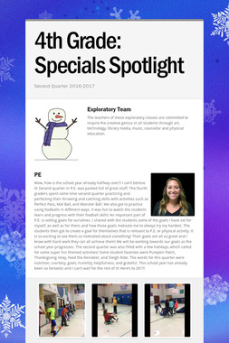 4th Grade:       Specials Spotlight