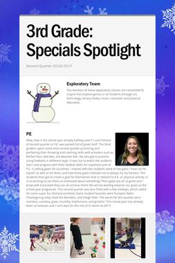 3rd Grade:       Specials Spotlight