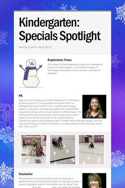 Kindergarten:    Specials Spotlight