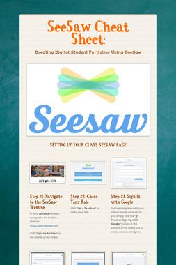 SeeSaw Cheat Sheet: