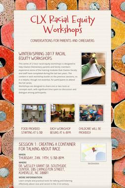 CLX Racial Equity Workshops