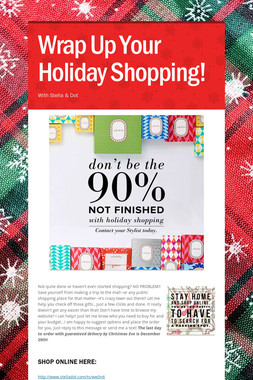 Wrap Up Your Holiday Shopping!