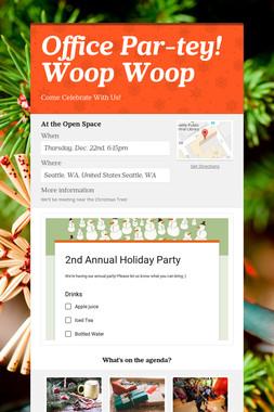 Office Par-tey! Woop Woop