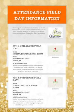 Attendance Field Day Information