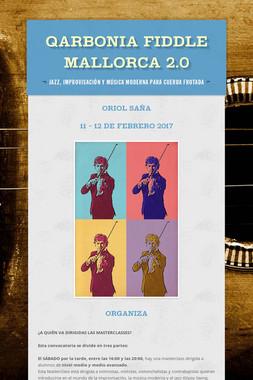 QARBONIA FIDDLE MALLORCA 2.0