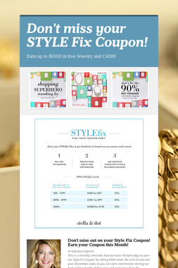 Don't miss your STYLE Fix Coupon!