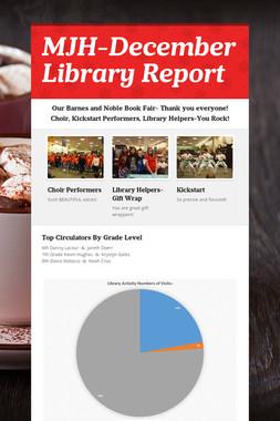 MJH-December Library Report
